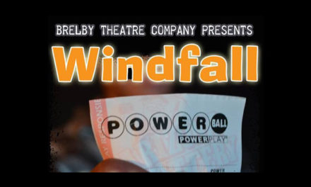 Review of Brelby Theatre Company's 'Windfall'- A World Premier